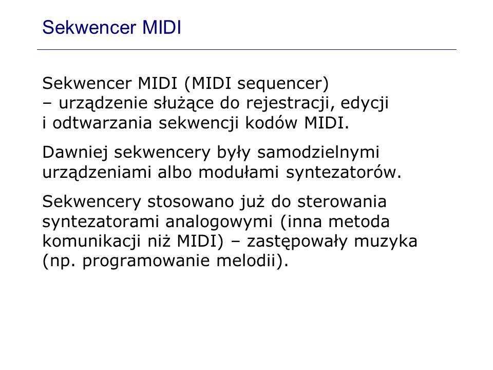 Sekwencer MIDI Sekwencer MIDI (MIDI sequencer) – urządzenie służące do rejestracji, edycji i odtwarzania sekwencji kodów MIDI. Dawniej sekwencery były