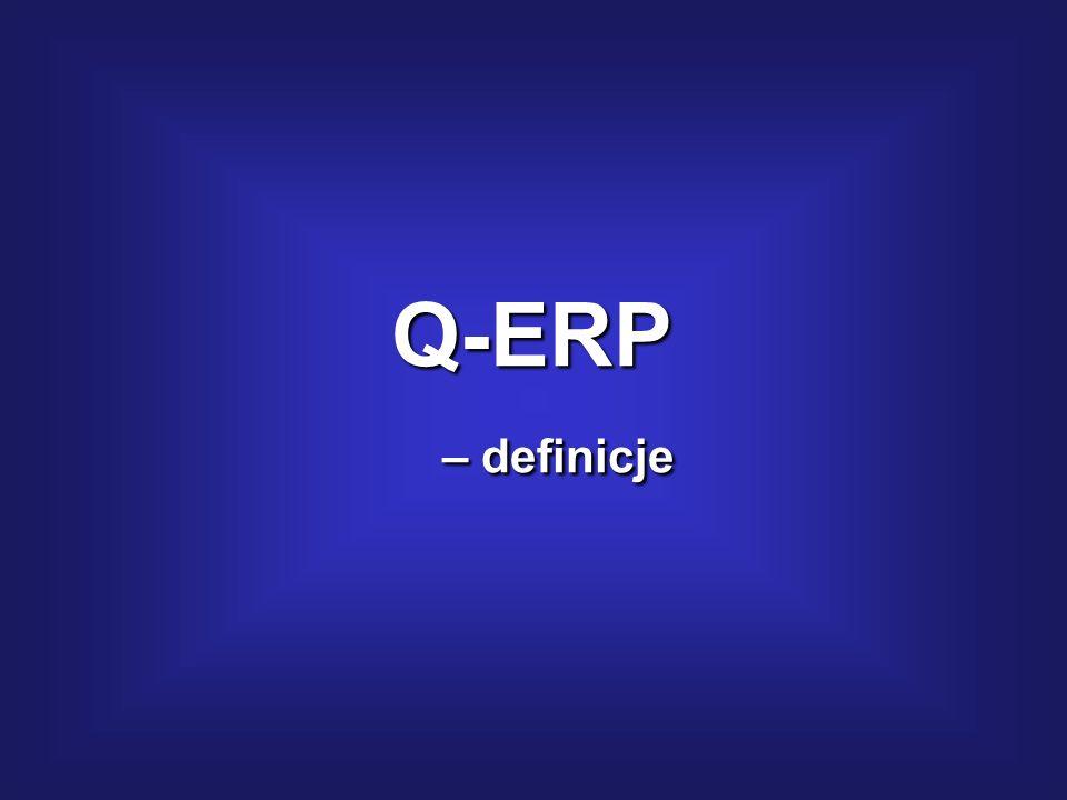 4. Zarządzanie jakością według Q-ERP – opis metodologiczny w zarysie