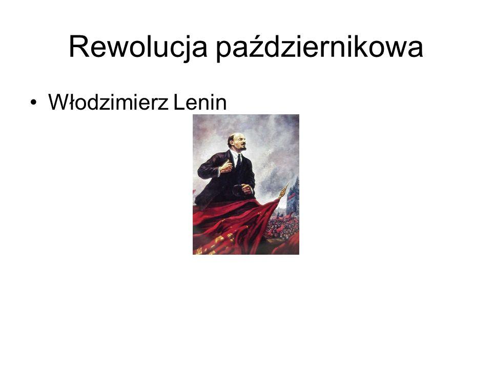 Rewolucja październikowa Włodzimierz Lenin