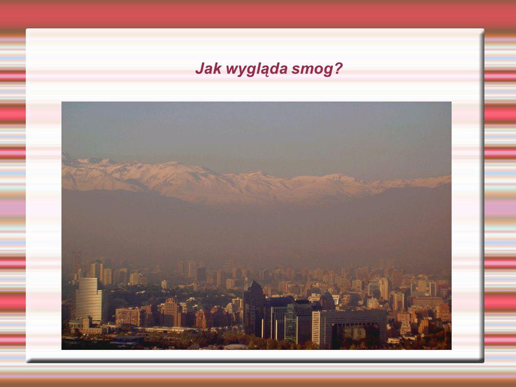 Jak wygląda smog?