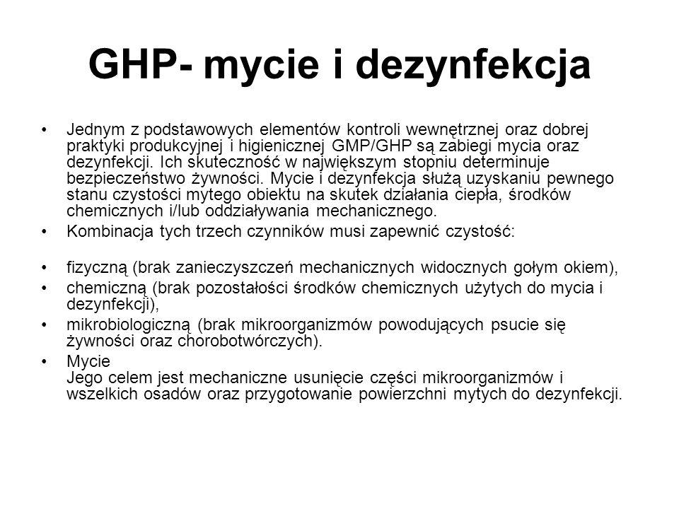 GHP- mycie i dezynfekcja Jednym z podstawowych elementów kontroli wewnętrznej oraz dobrej praktyki produkcyjnej i higienicznej GMP/GHP są zabiegi myci