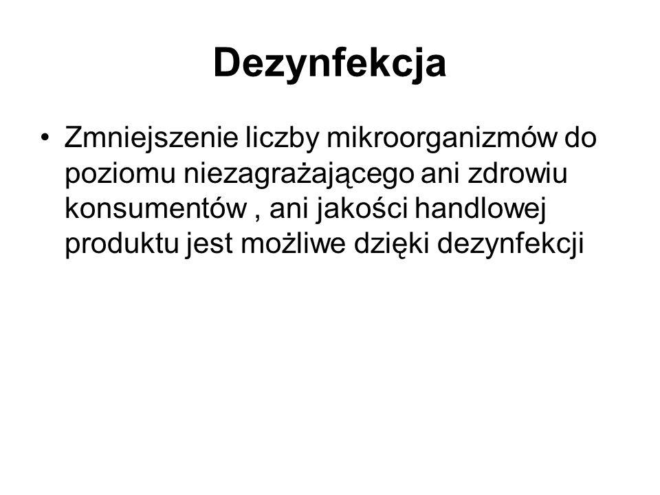 Dezynfekcja Dezynfekcja chemiczna - dezynfektanty muszą mieć atest PZH.