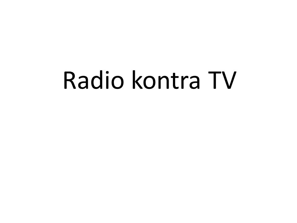 Radio kontra TV