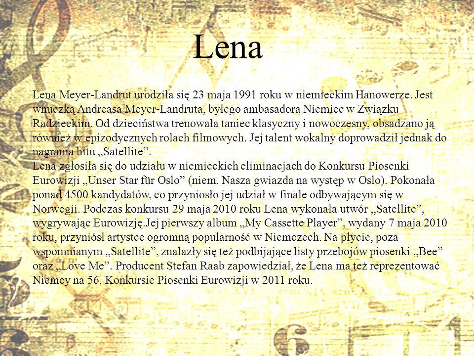 Lena Lena Meyer-Landrut urodziła się 23 maja 1991 roku w niemieckim Hanowerze. Jest wnuczką Andreasa Meyer-Landruta, byłego ambasadora Niemiec w Związ