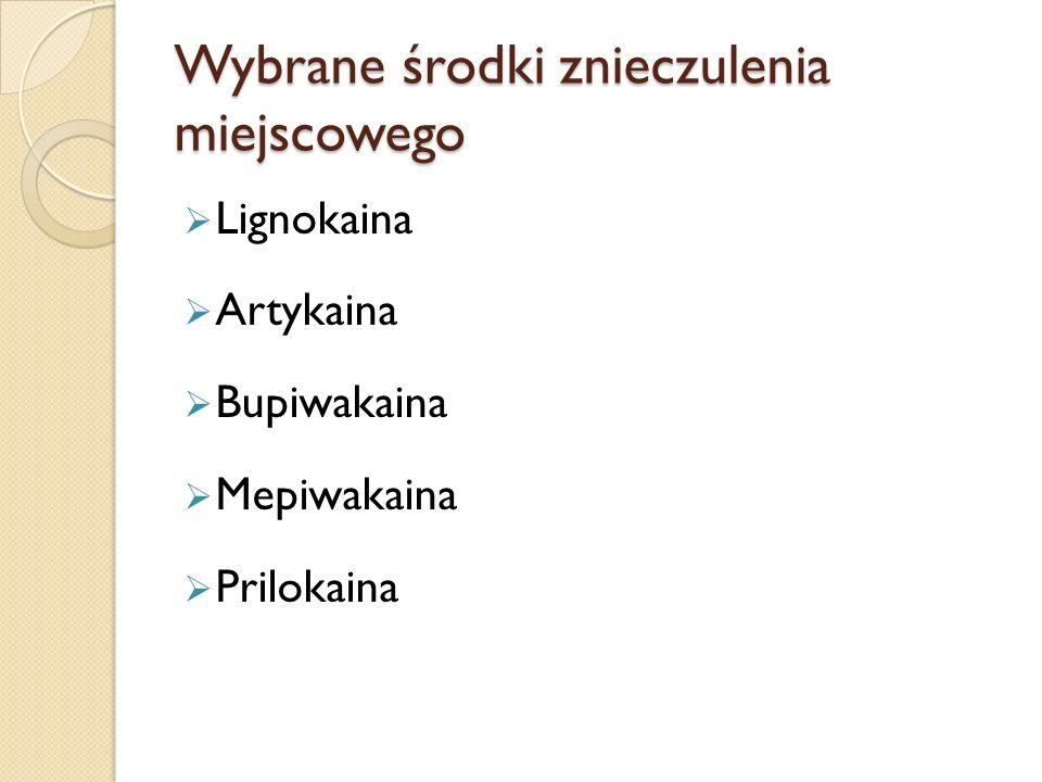 MEPIWAKAINA w postaci 1%, 1,5%, 2%, 3%, 4% roztworów Dawka maksymalna 180 mg Można stosować u dzieci Scandonest, Mepivatesin, Mepidont, Carbocaine