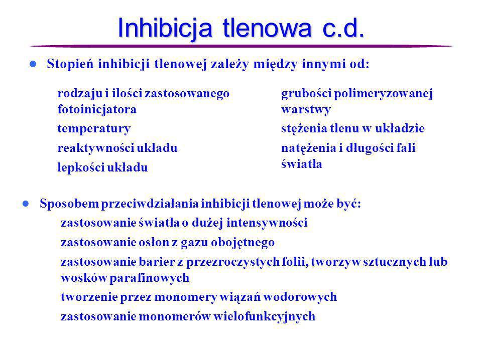 Inhibicja tlenowa c.d.