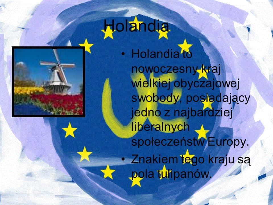 Holandia Holandia to nowoczesny kraj wielkiej obyczajowej swobody, posiadający jedno z najbardziej liberalnych społeczeństw Europy. Znakiem tego kraju