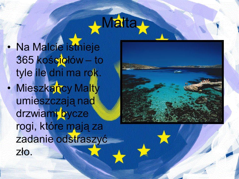 Malta Na Malcie istnieje 365 kościołów – to tyle ile dni ma rok. Mieszkańcy Malty umieszczają nad drzwiami bycze rogi, które mają za zadanie odstraszy