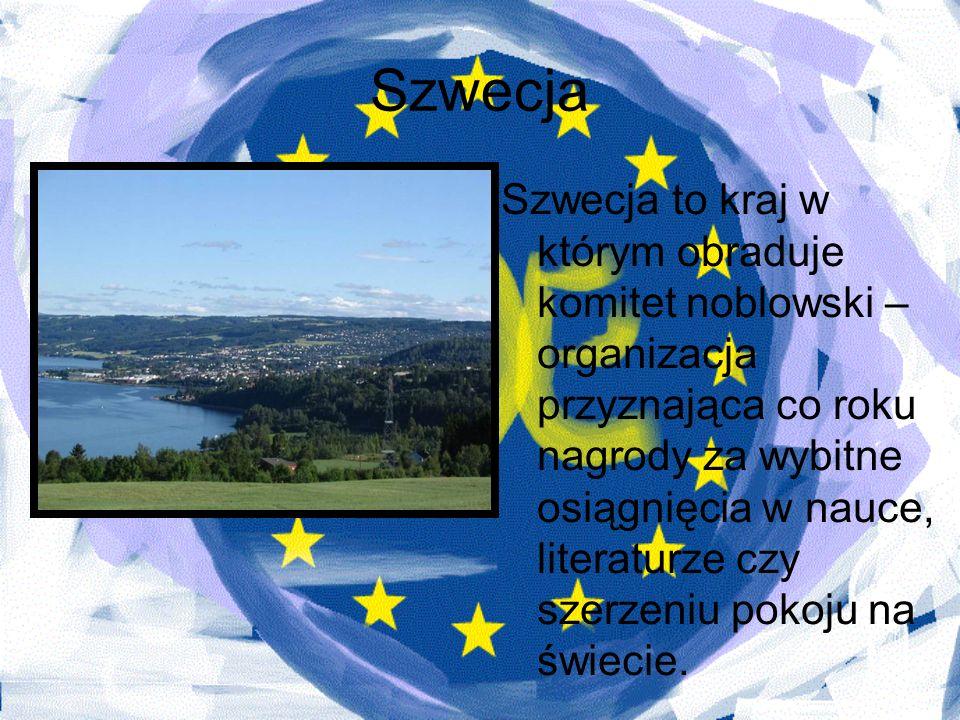 Szwecja Szwecja to kraj w którym obraduje komitet noblowski – organizacja przyznająca co roku nagrody za wybitne osiągnięcia w nauce, literaturze czy