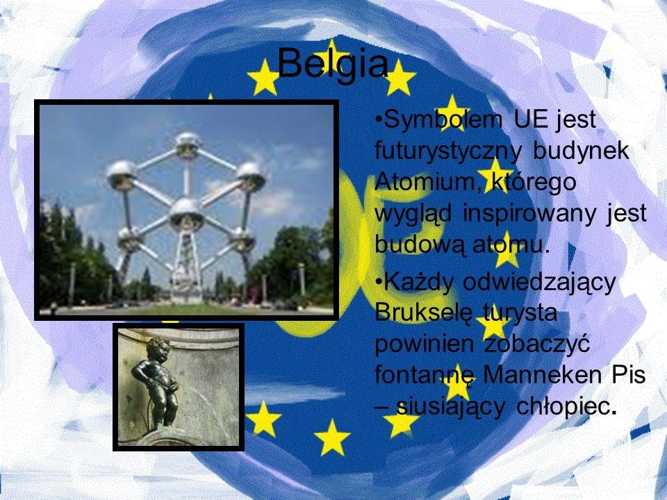 Belgia Symbolem UE jest futurystyczny budynek Atomium, którego wygląd inspirowany jest budową atomu. Każdy odwiedzający Brukselę turysta powinien zoba