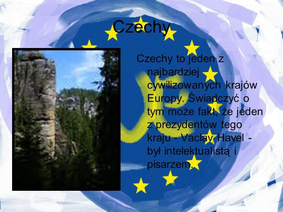 Czechy Czechy to jeden z najbardziej cywilizowanych krajów Europy. Świadczyć o tym może fakt, że jeden z prezydentów tego kraju - Vaclav Havel - był i