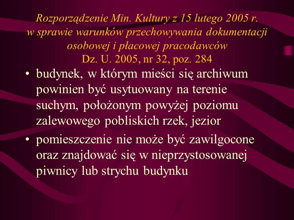 Rozporządzenie Min.Kultury z 15 lutego 2005 r.