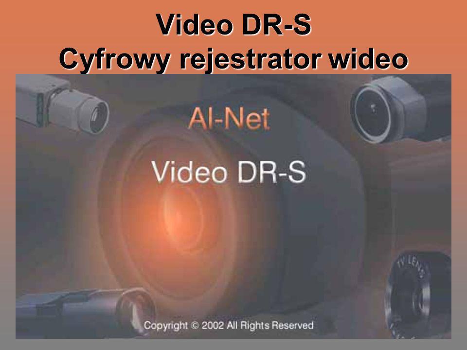 Charakterystyka systemu VideoDR-S jest przeznaczony do cyfrowej rejestracji obrazu wideo w systemach dozorowych CCTV.