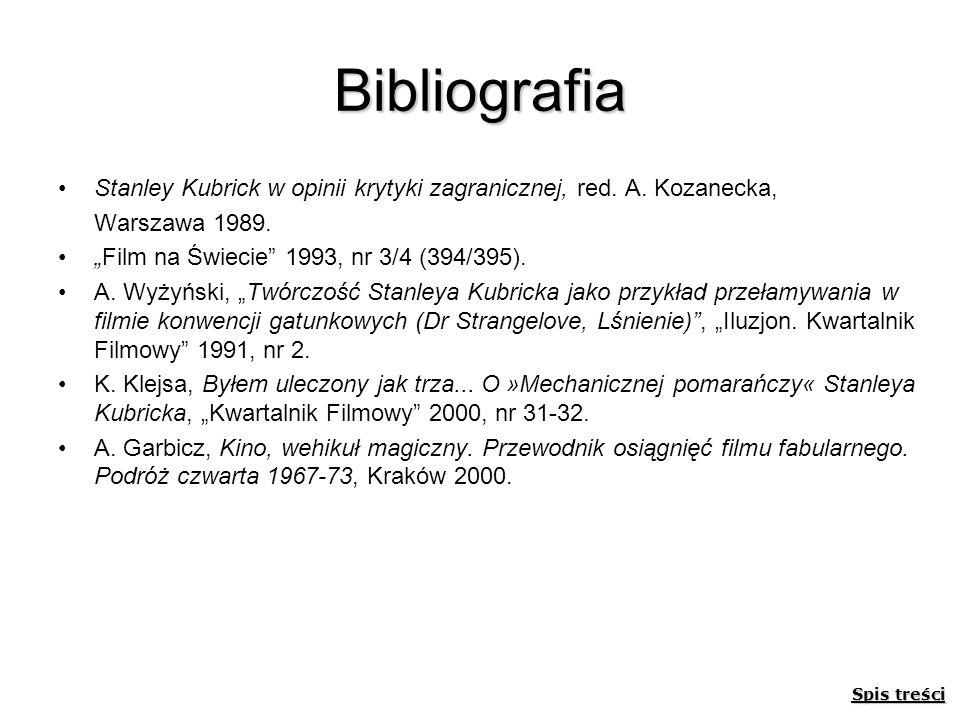 Bibliografia Stanley Kubrick w opinii krytyki zagranicznej, red. A. Kozanecka, Warszawa 1989. Film na Świecie 1993, nr 3/4 (394/395). A. Wyżyński, Twó