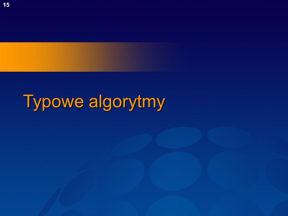 15 Typowe algorytmy