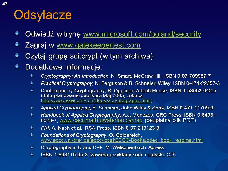 47Odsyłacze Odwiedź witrynę www.microsoft.com/poland/security www.microsoft.com/poland/securitywww.microsoft.com/poland/security Zagraj w www.gatekeep
