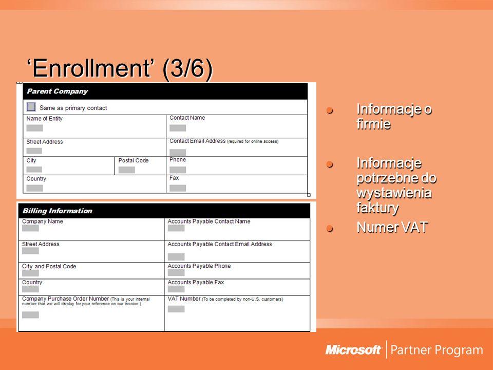 Enrollment (3/6) Informacje o firmie Informacje o firmie Informacje potrzebne do wystawienia faktury Informacje potrzebne do wystawienia faktury Numer