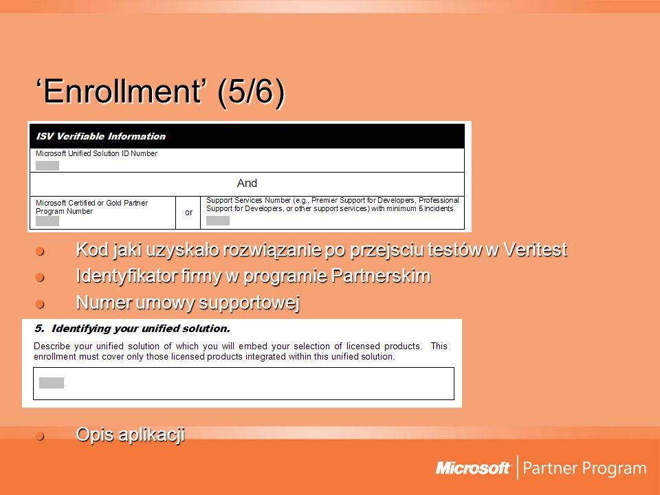 Enrollment (5/6) Kod jaki uzyskało rozwiązanie po przejsciu testów w Veritest Kod jaki uzyskało rozwiązanie po przejsciu testów w Veritest Identyfikat