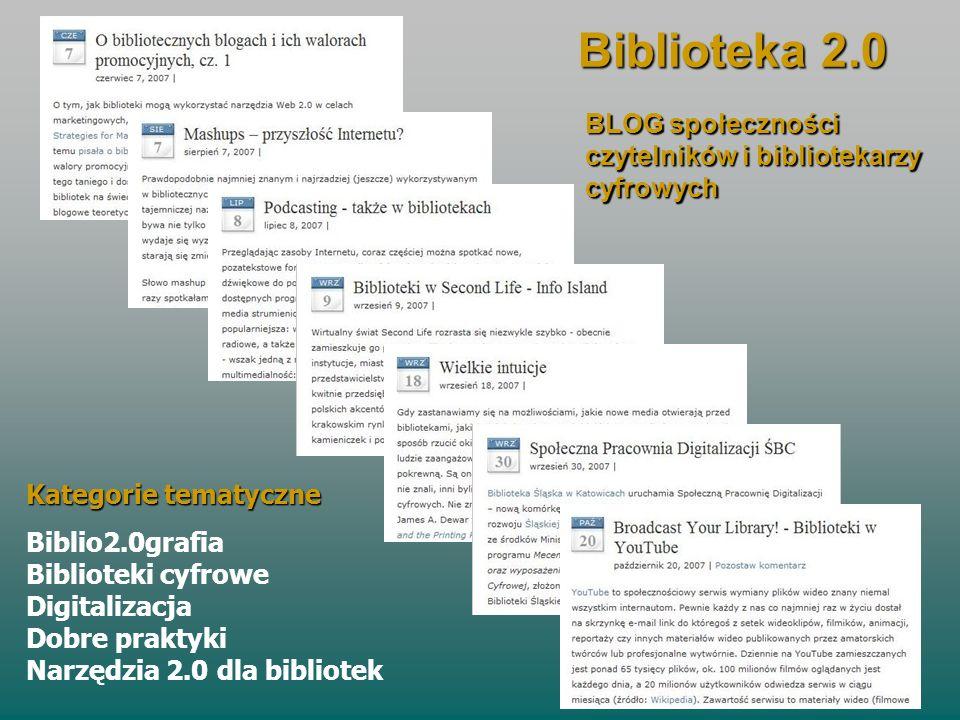 Biblioteka 2.0 BLOG społeczności czytelników i bibliotekarzy cyfrowych Kategorie tematyczne Biblio2.0grafia Biblioteki cyfrowe Digitalizacja Dobre pra