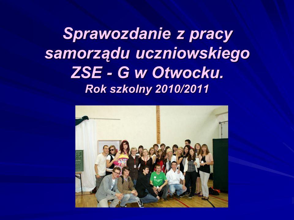 Sprawozdanie z pracy samorządu uczniowskiego ZSE - G w Otwocku. Rok szkolny 2010/2011