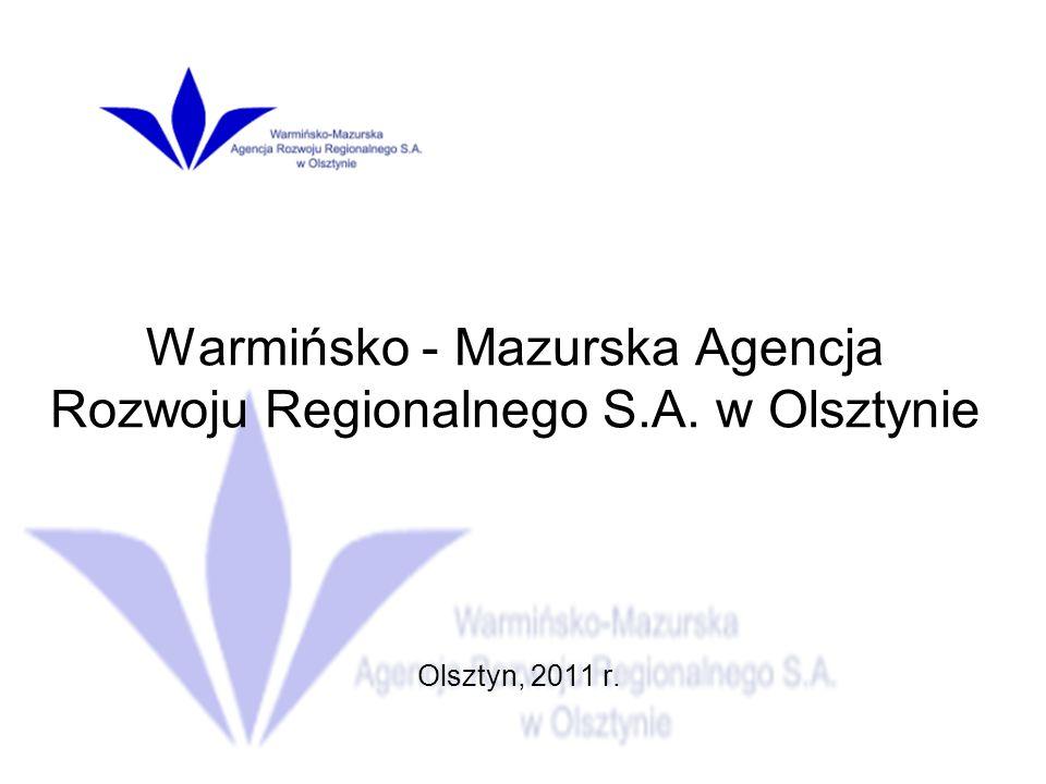 Projekty i inicjatywy Warmińsko-Mazurskiej Agencji Rozwoju Regionalnego S.A. w Olsztynie