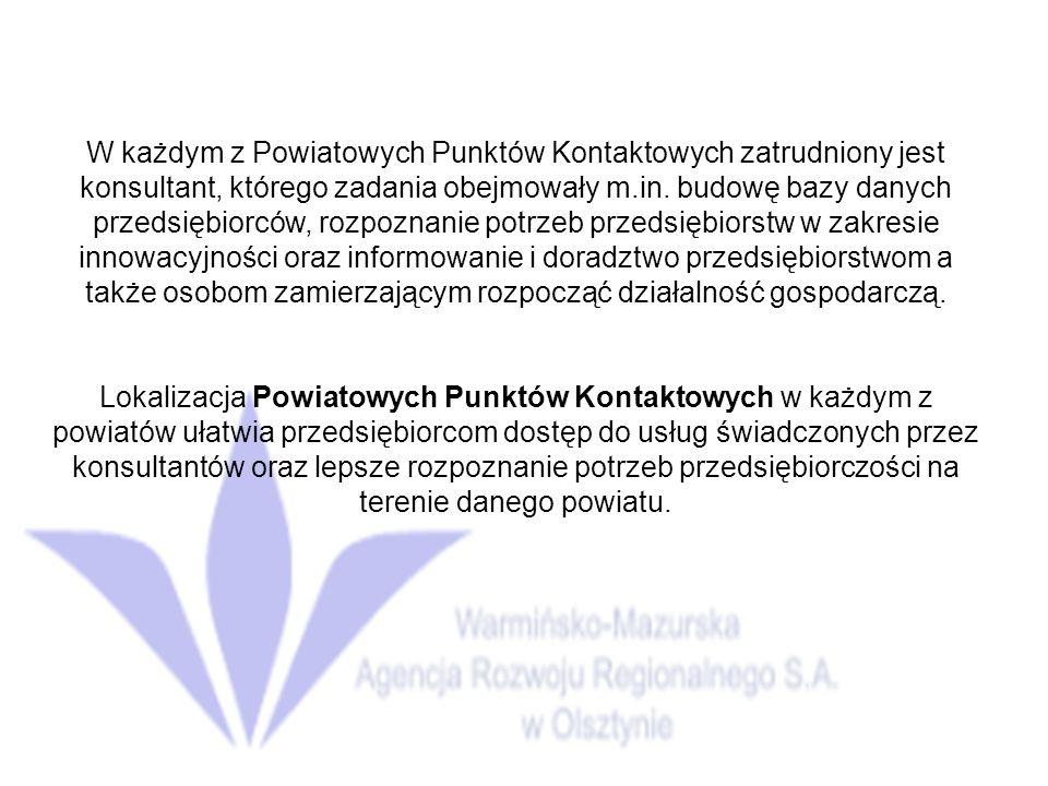 W każdym z Powiatowych Punktów Kontaktowych zatrudniony jest konsultant, którego zadania obejmowały m.in.