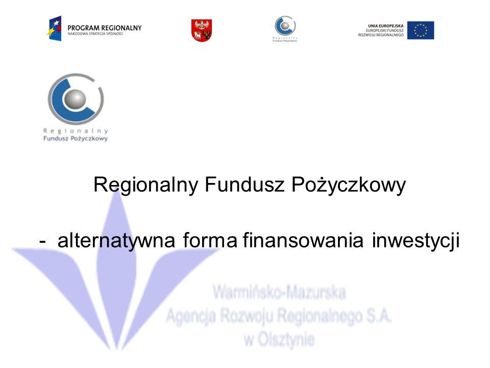 Regionalny Fundusz Pożyczkowy -alternatywna forma finansowania inwestycji