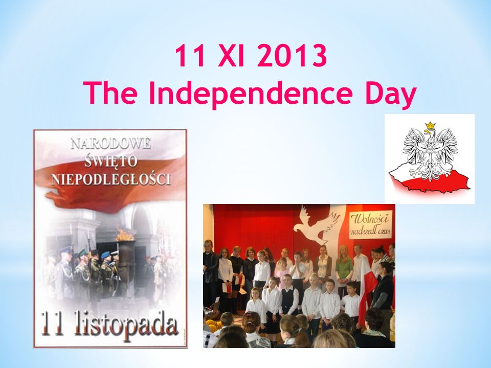 11 XI 2013 The Independence Day
