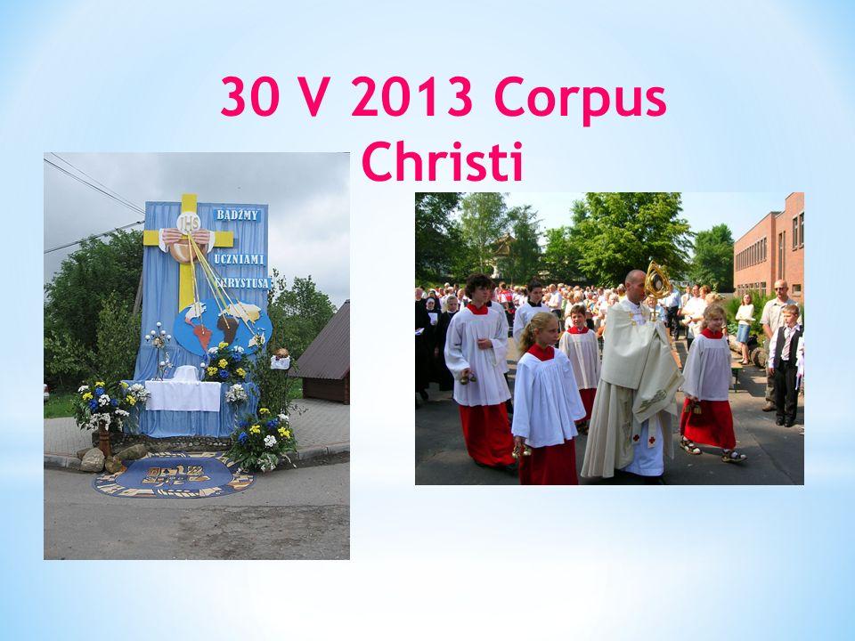 30 V 2013 Corpus Christi