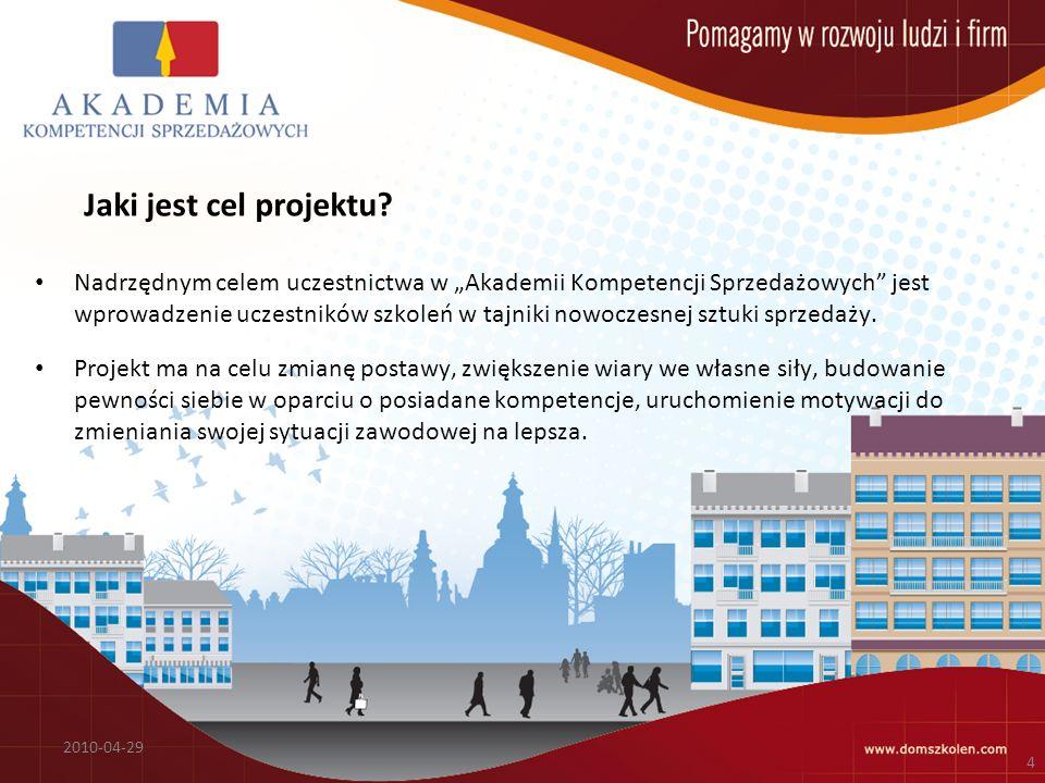 Jaki jest cel projektu? Nadrzędnym celem uczestnictwa w Akademii Kompetencji Sprzedażowych jest wprowadzenie uczestników szkoleń w tajniki nowoczesnej