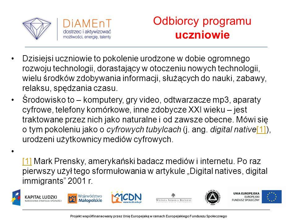Projekt współfinansowany przez Unię Europejską w ramach Europejskiego Funduszu Społecznego Środki dydaktyczne Środkami dydaktycznymi stają się różnego rodzaju teksty źródłowe, w tym Internet, WYKORZYSTANIE INTERNETU JAKO ŹRÓDŁA INFORMACJI lektury i podręczniki łącznie z encyklopediami i słownikami tematycznymi.