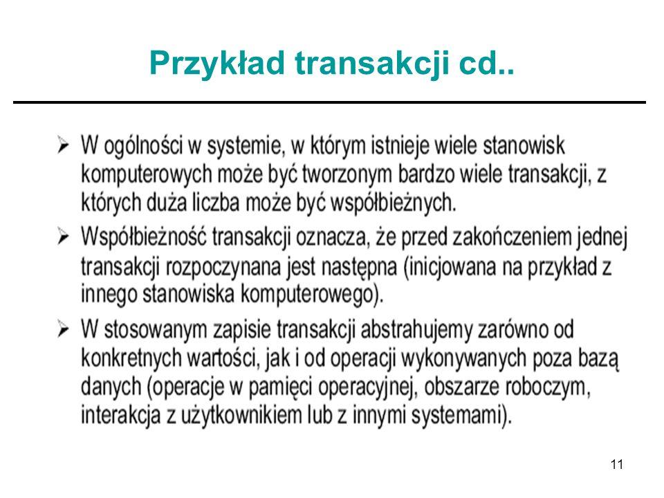 11 Przykład transakcji cd..