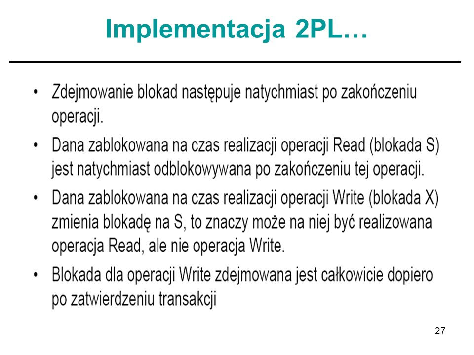 27 Implementacja 2PL…