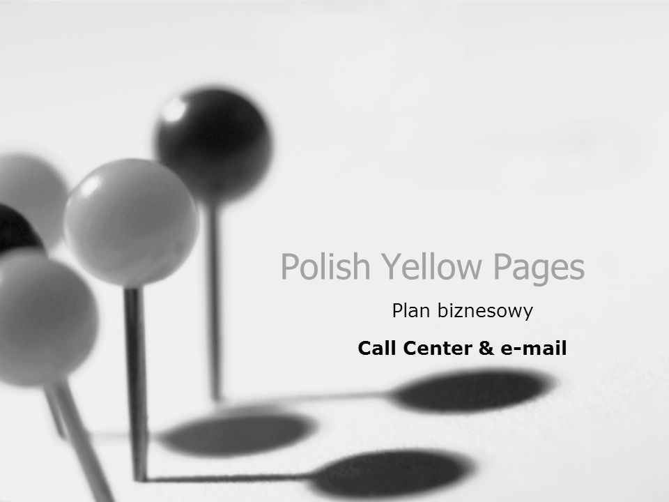 Polish Yellow Pages Plan biznesowy Call Center & e-mail