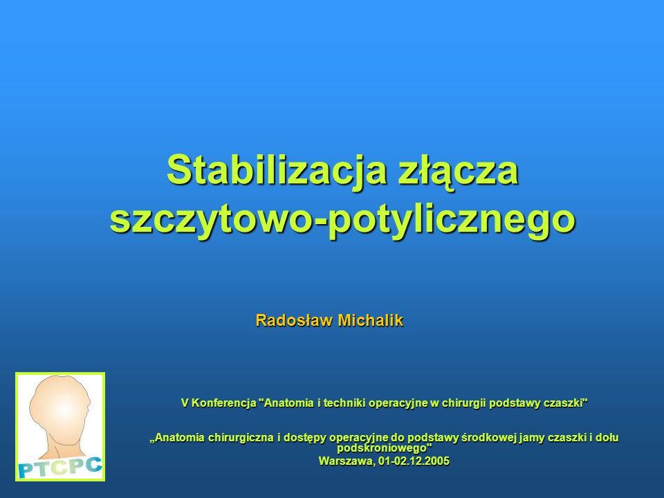 Stabilizacja złącza szczytowo-potylicznego V Konferencja