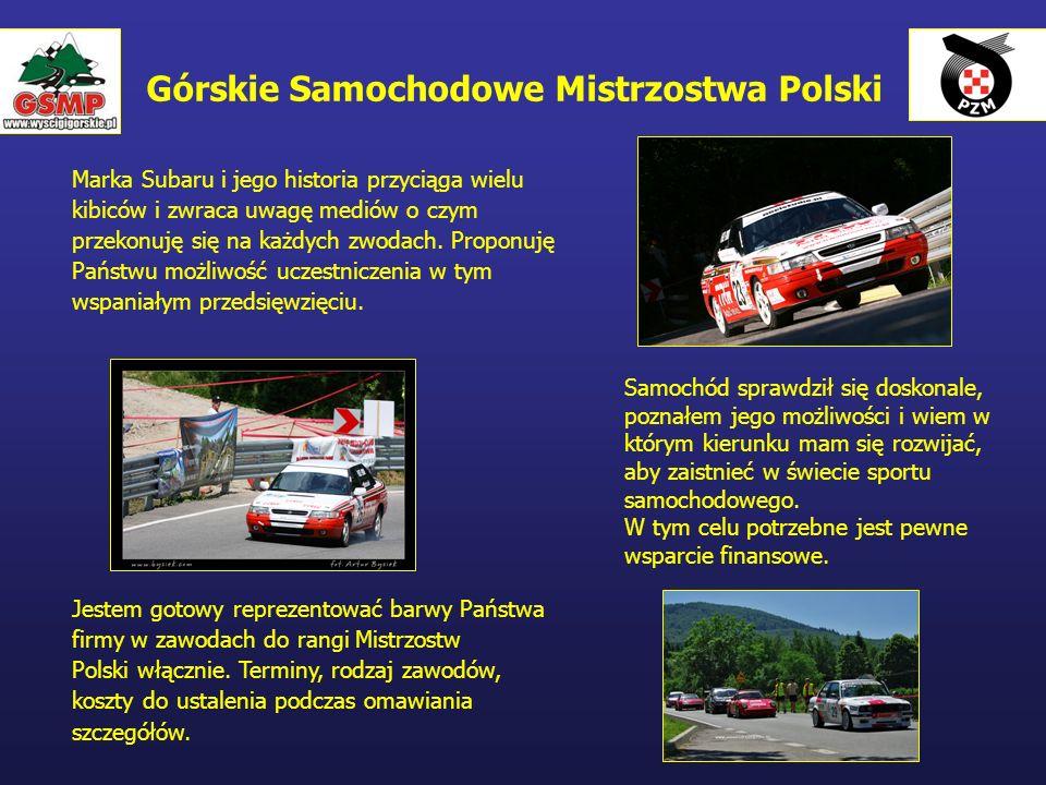 Górskie Samochodowe Mistrzostwa Polski Marka Subaru i jego historia przyciąga wielu kibiców i zwraca uwagę mediów o czym przekonuję się na każdych zwo