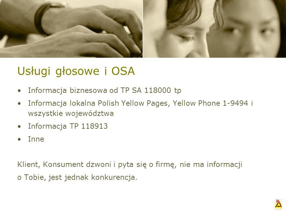 Usługi głosowe i OSA Informacja biznesowa od TP SA 118000 tp Informacja lokalna Polish Yellow Pages, Yellow Phone 1-9494 i wszystkie województwa Infor