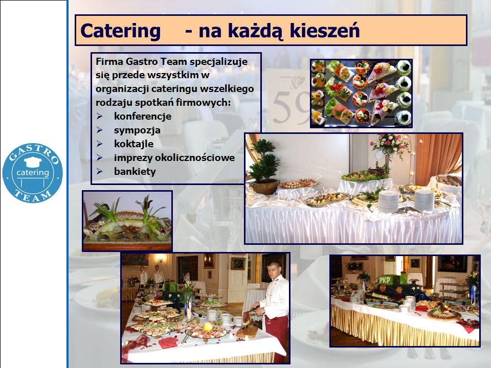 Catering - na każdą kieszeń Firma Gastro Team specjalizuje się przede wszystkim w organizacji cateringu wszelkiego rodzaju spotkań firmowych: konferen