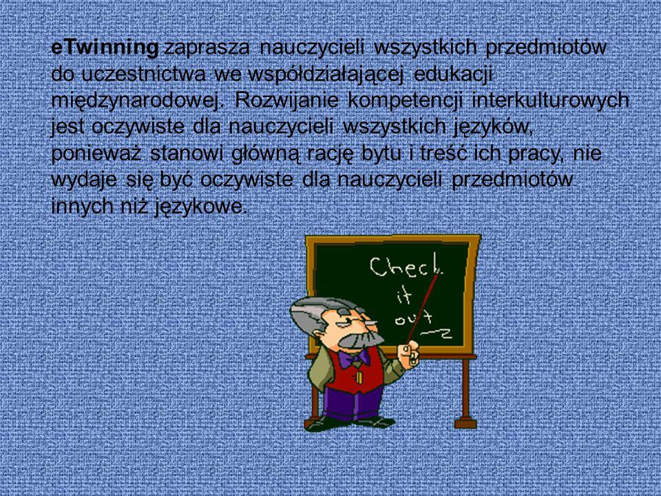 eTwinning zaprasza nauczycieli wszystkich przedmiotów do uczestnictwa we współdziałającej edukacji międzynarodowej. Rozwijanie kompetencji interkultur