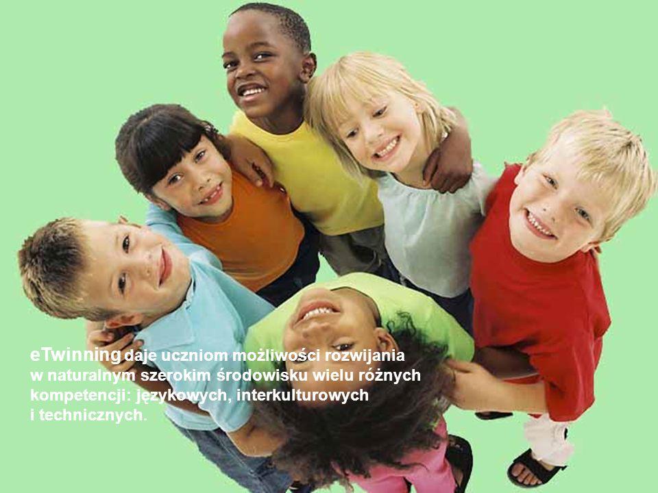 eTwinning daje uczniom możliwości rozwijania w naturalnym szerokim środowisku wielu różnych kompetencji: językowych, interkulturowych i technicznych.