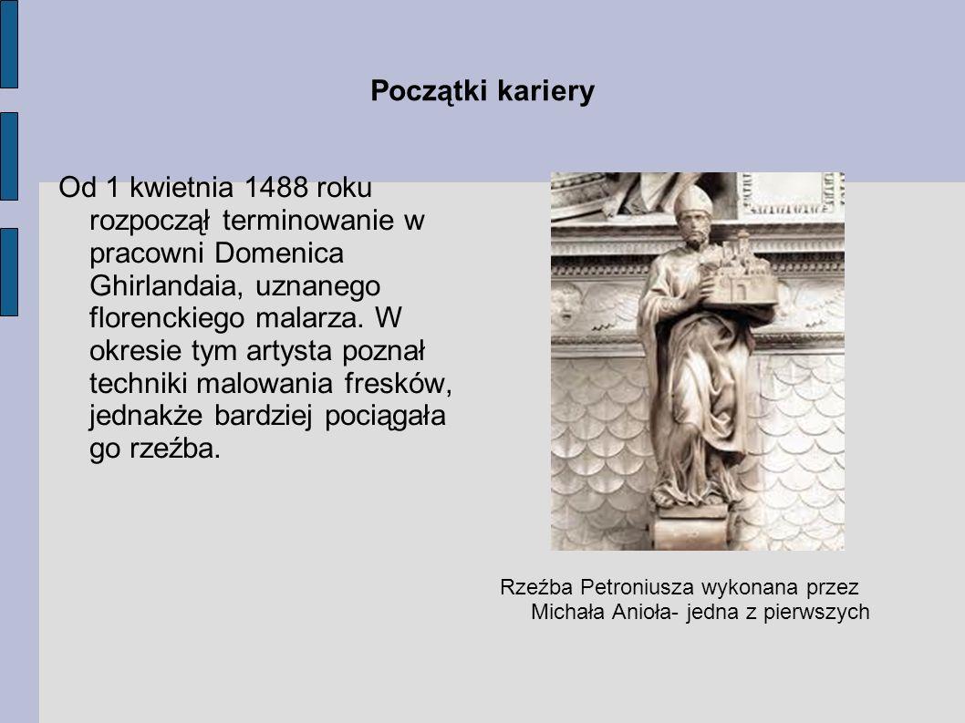 Początki kariery Od 1 kwietnia 1488 roku rozpoczął terminowanie w pracowni Domenica Ghirlandaia, uznanego florenckiego malarza. W okresie tym artysta