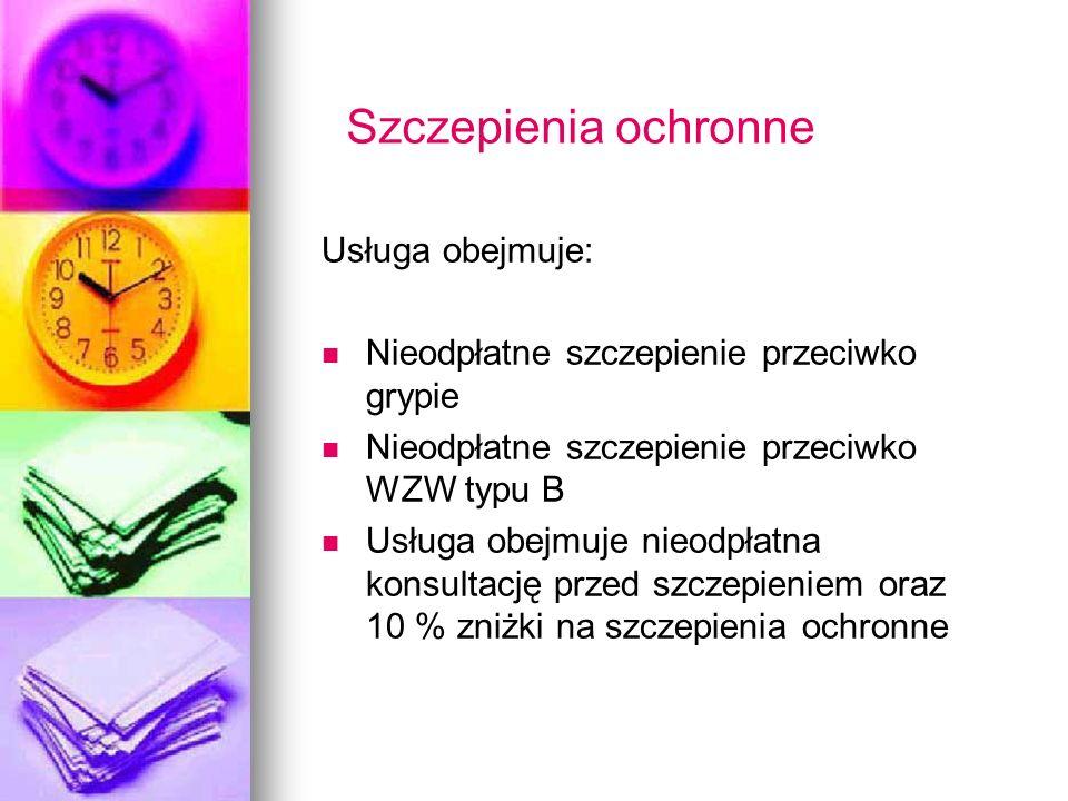 Szczepienia ochronne Usługa obejmuje: Nieodpłatne szczepienie przeciwko grypie Nieodpłatne szczepienie przeciwko WZW typu B Usługa obejmuje nieodpłatn