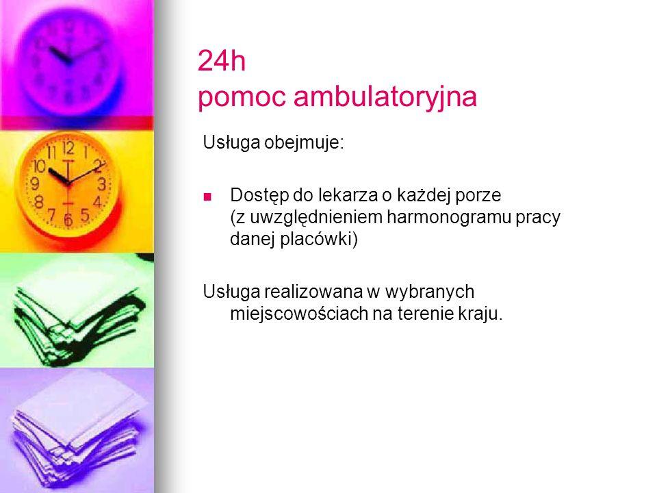 24h pomoc ambulatoryjna Usługa obejmuje: Dostęp do lekarza o każdej porze (z uwzględnieniem harmonogramu pracy danej placówki) Usługa realizowana w wy