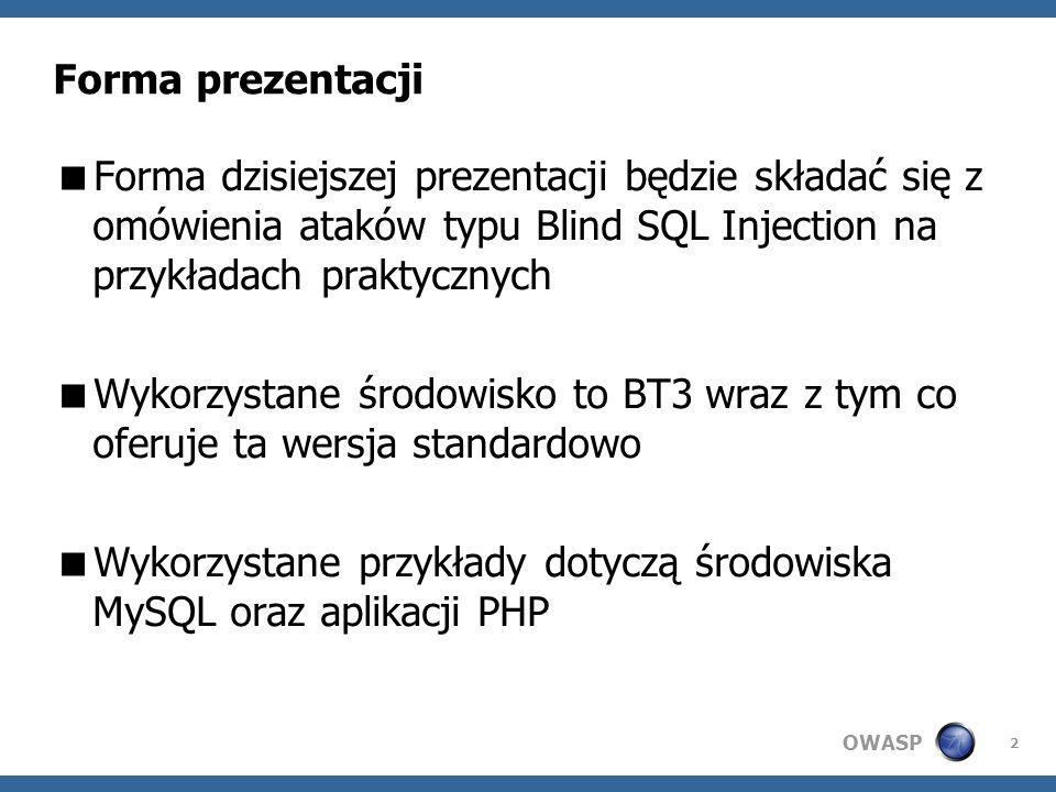 OWASP 13 Nazwy pól Group by Order by Information_schema.columns DEMO: