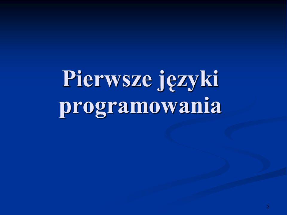 3 Pierwsze języki programowania