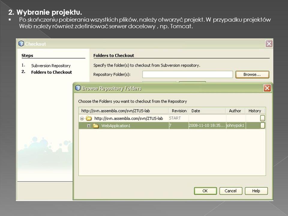 2. Wybranie projektu. Po skończeniu pobierania wszystkich plików, należy otworzyć projekt. W przypadku projektów Web należy również zdefiniować serwer