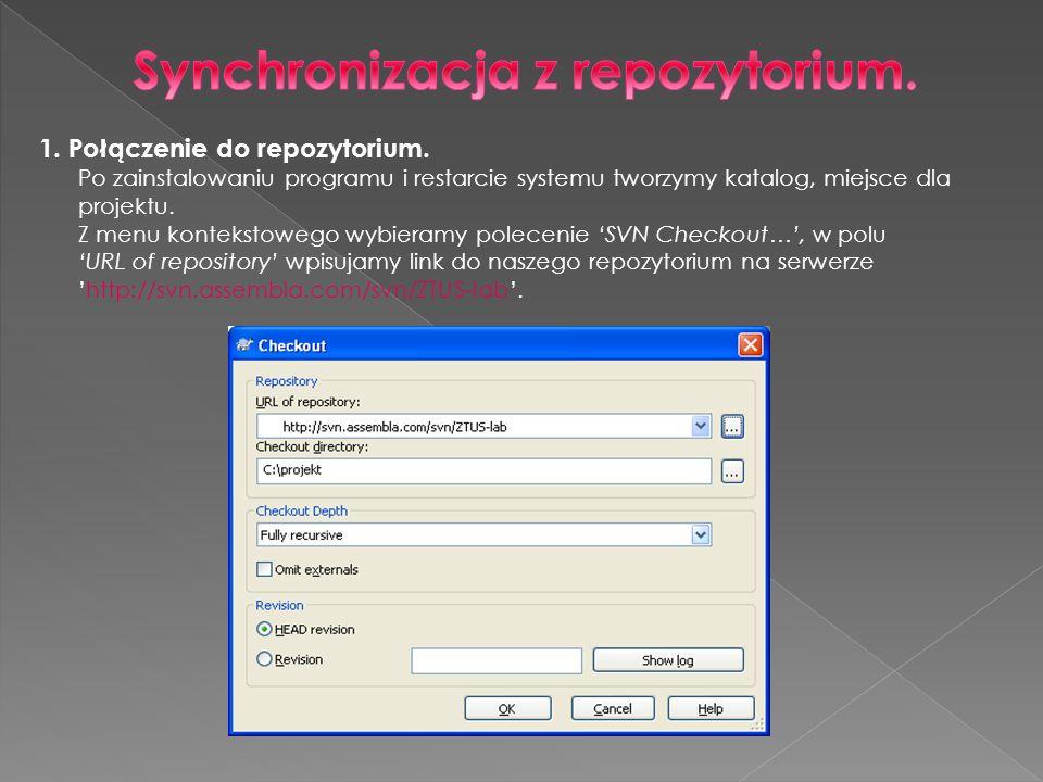 1. Połączenie do repozytorium. Po zainstalowaniu programu i restarcie systemu tworzymy katalog, miejsce dla projektu. Z menu kontekstowego wybieramy p