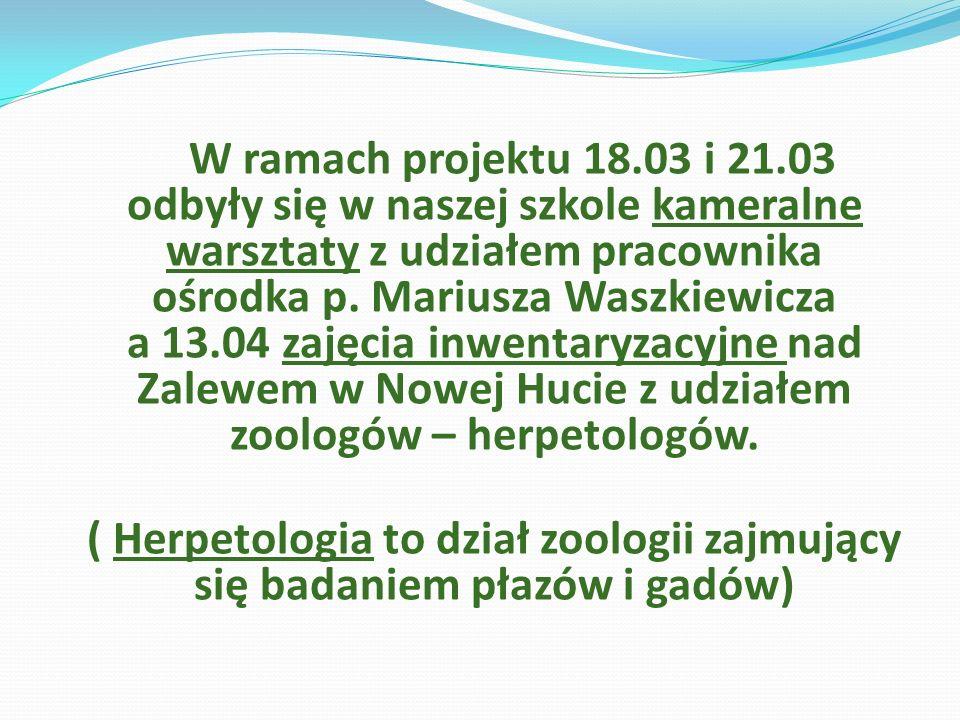 W ramach projektu 18.03 i 21.03 odbyły się w naszej szkole kameralne warsztaty z udziałem pracownika ośrodka p. Mariusza Waszkiewicza a 13.04 zajęcia