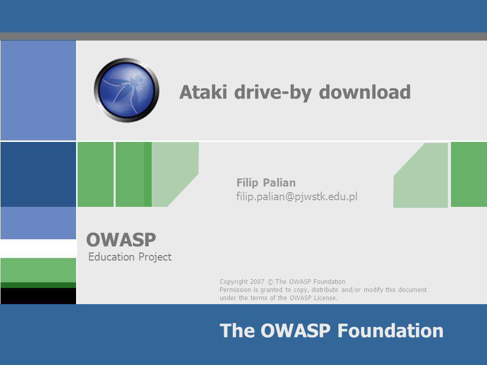 OWASP Rozkład jazdy Drive-by download – co to takiego.