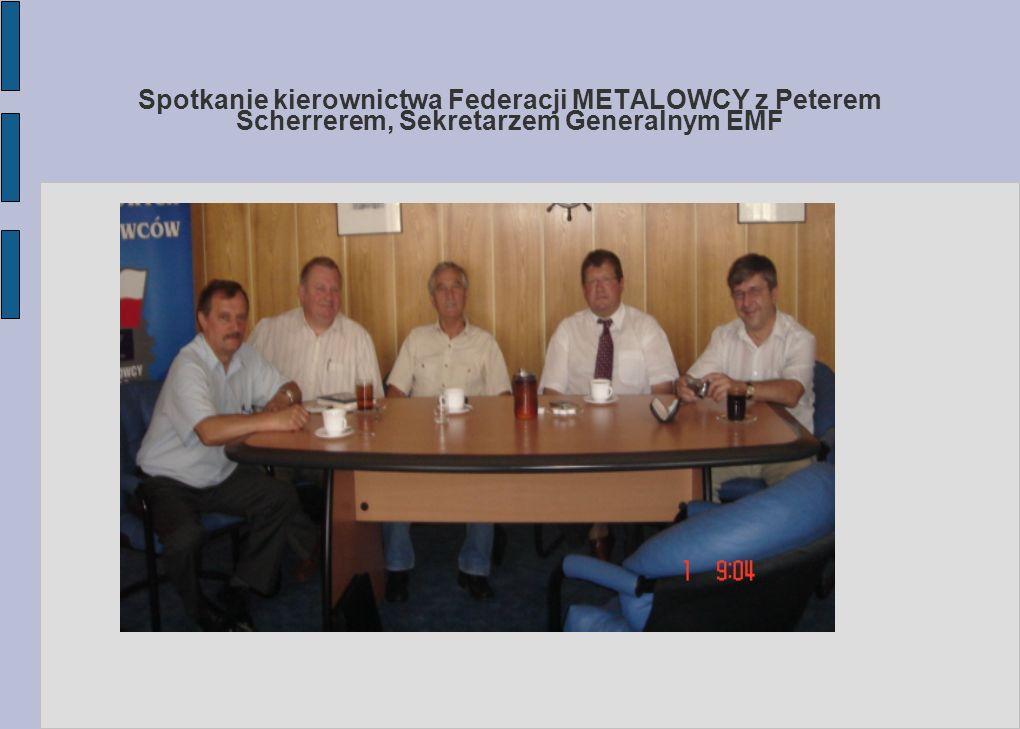 Spotkanie kierownictwa Federacji METALOWCY z Peterem Scherrerem, Sekretarzem Generalnym EMF